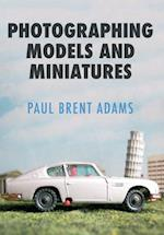 Photographing Models and Miniatures