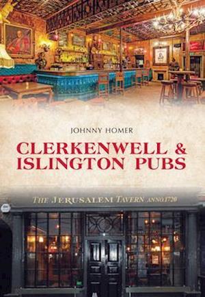 Bog, paperback Clerkenwell & Islington Pubs af Johnny Homer