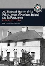 An Illustrated History of the Police Service in Northern Ireland and its Forerunners