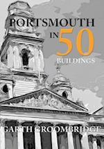 Portsmouth in 50 Buildings (In 50 Buildings)