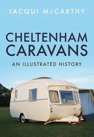 Bog, paperback Cheltenham Caravans af Jacqui McCarthy