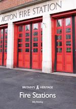 Fire Stations (Britains Heritage Series)