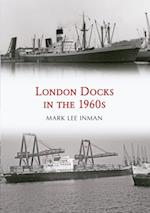 London Docks in the 1960s af Mark Lee Inman