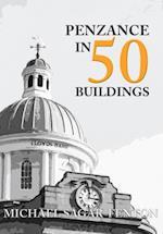 Penzance in 50 Buildings af Michael Sagar-Fenton