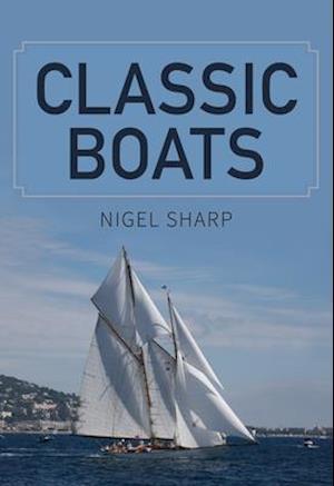 Bog, paperback Classic Boats af Nigel Sharp
