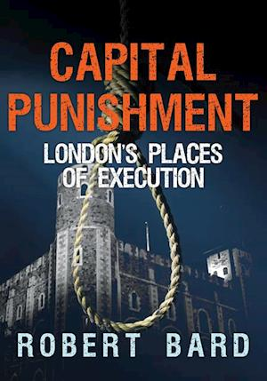 Capital Punishment af Robert Bard
