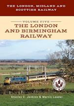 The London, Midland and Scottish Railway (The London Midland and Scottish Railway Series, nr. 5)