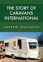 The Story of Caravans International
