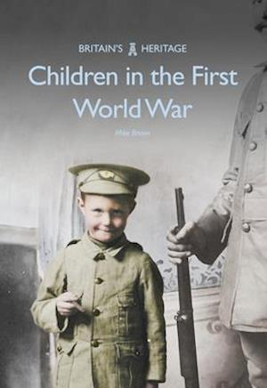 Bog, paperback Children in the First World War af Mike Brown