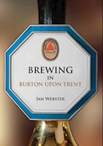 Brewing in Burton-upon-Trent (Brewing)