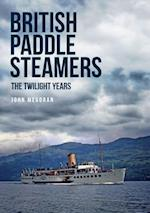 British Paddle Steamers The Twilight Years