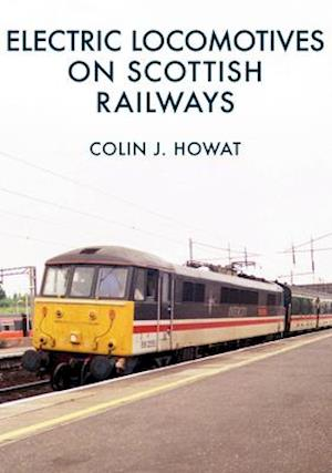 Electric Locomotives on Scottish Railways