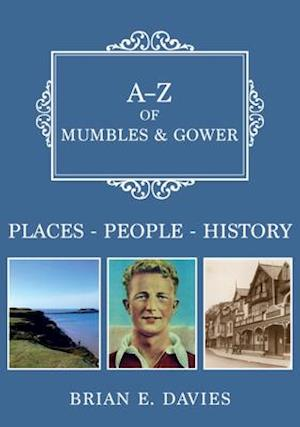 A-Z of Mumbles and Gower