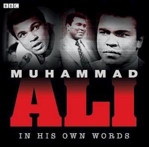 Lydbog, CD Muhammad Ali In His Own Words af Muhammad Ali