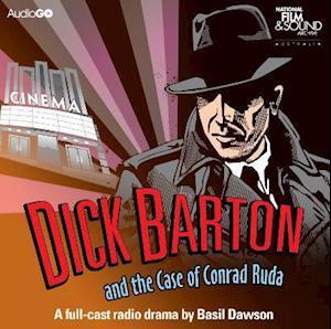 Dick Barton And The Case Of Conrad Ruda