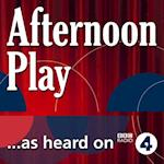 Early Belt and the Present (BBC Radio 4: Afternoon Play)