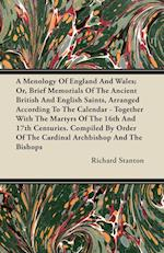 A Menology of England and Wales; Or, Brief Memorials of the Ancient British and English Saints, Arranged According to the Calendar - Together with the af Richard Stanton