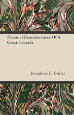 Personal Reminiscences of a Great Crusade af Josephine E. Butler