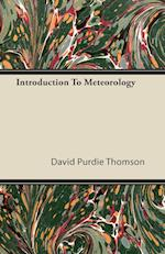 Introduction to Meteorology af David Purdie Thomson