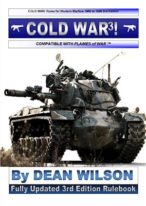 Bog, paperback Cold War! Rules for Modern Warfare 1960-1990 af Dean Wilson
