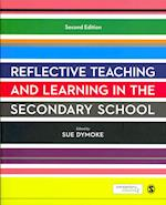Reflective Teaching and Learning in the Secondary School af Tony Lawson