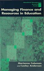 Managing Finance and Resources in Education (Centre for Educational Leadership and Management)