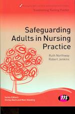 Safeguarding Adults in Nursing Practice af Ruth Northway