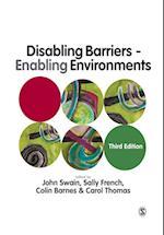 Disabling Barriers - Enabling Environments