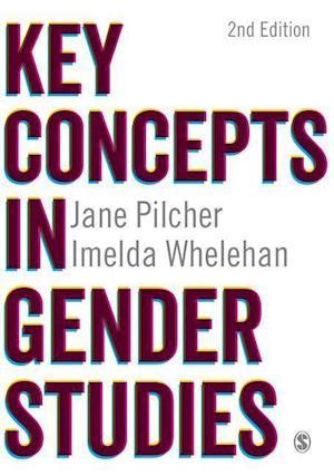Bog, hardback Key Concepts in Gender Studies af Jane Pilcher