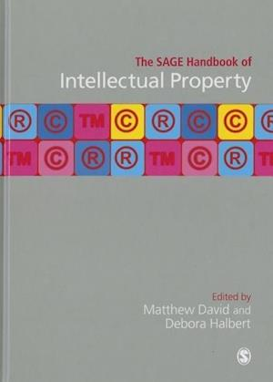 The SAGE Handbook of Intellectual Property