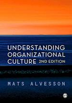 Understanding Organizational Culture af Mats Alvesson