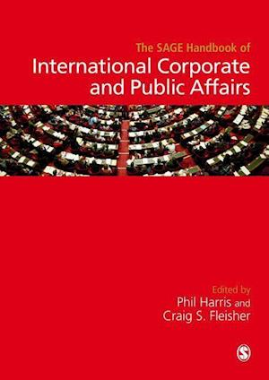 Bog, hardback The SAGE Handbook of International Corporate and Public Affairs af Phil Harris