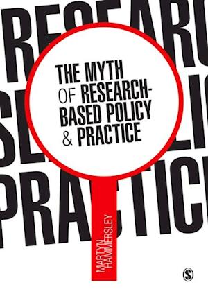 Myth of Research-Based Policy and Practice af Martyn Hammersley