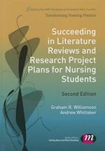 Succeeding in Literature Reviews and Research Project Plans for Nursing Students (Transforming Nursing Practice)