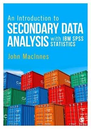 Bog, hardback An Introduction to Secondary Data Analysis with IBM SPSS Statistics af John MacInnes
