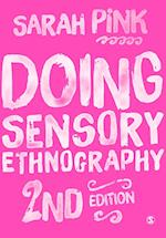 Doing Sensory Ethnography