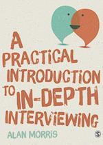 A Practical Guide to in-Depth Interviewing af Alan Morris