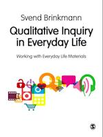 Qualitative Inquiry in Everyday Life