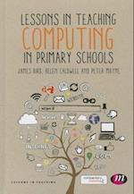 Lessons in Teaching Computing in Primary Schools (Lessons in Teaching)