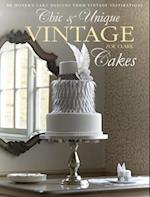 Chic & Unique Vintage Cakes af Zoe Clark