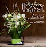 Chic & Unique Flower Arrangements af Julie Collins, Tina Parkes