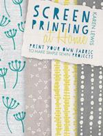 Screen Printing at Home