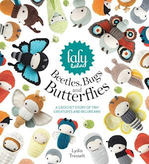 Bog, hardback lalylala's Beetles, Bugs and Butterflies af Lydia Tresselt