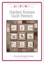 Garden Scenes Quilt Pattern (CraftAble)
