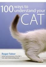 100 Ways to Understand your Cat af Roger Tabor