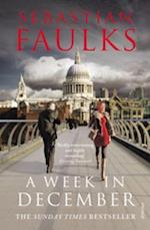 Week in December af Sebastian Faulks
