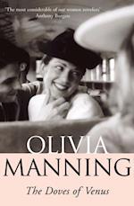 Doves Of Venus af Olivia Manning