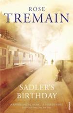 Sadler's Birthday af Rose Tremain