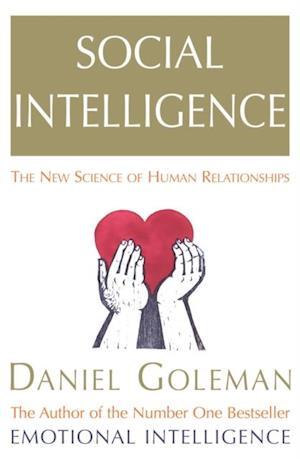 Social Intelligence af Daniel Goleman