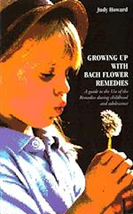 Growing Up With Bach Flower Remedies
